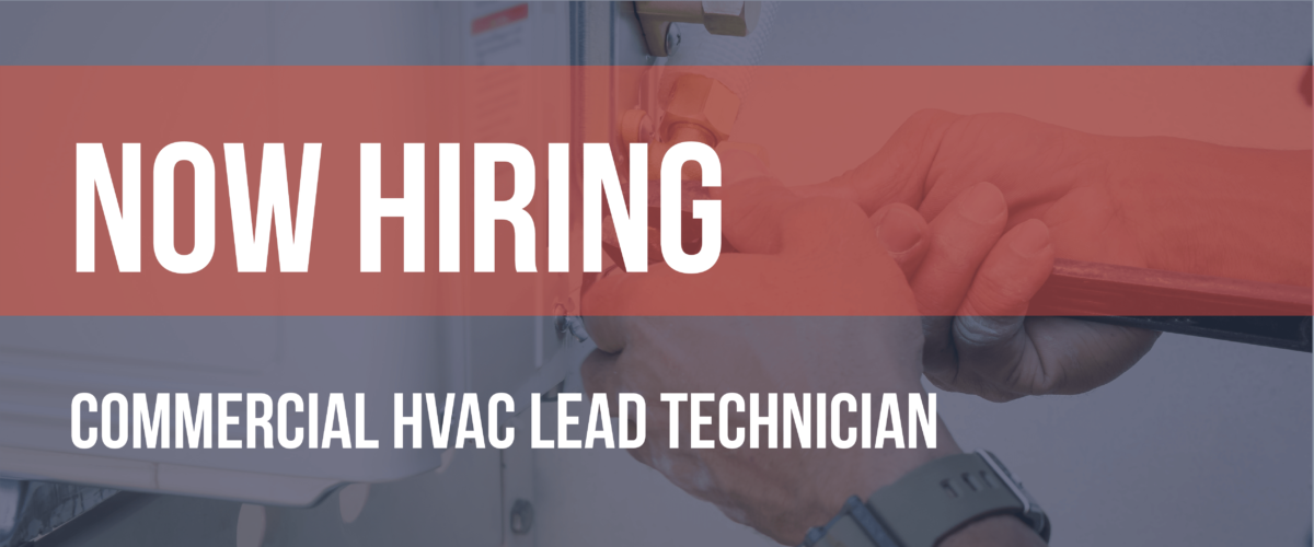 Now Hiring HVAC Lead Technician