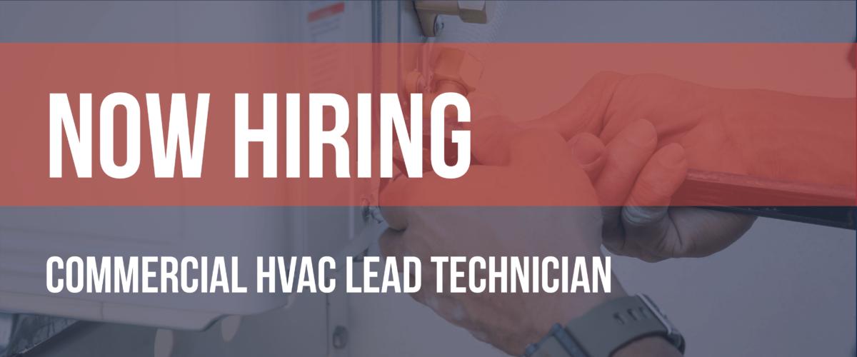 Now Hiring HVAC Lead Technician